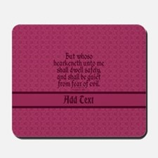 Proverbs 1 33 The Word rose Mousepad