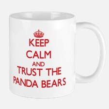 Keep calm and Trust the Panda Bears Mugs