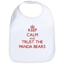 Keep calm and Trust the Panda Bears Bib