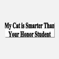 Cute My cat is smarter Car Magnet 10 x 3