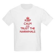 Keep calm and Trust the Narwhals T-Shirt