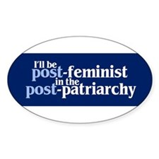 Cute Post feminist Decal