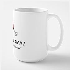 Just Did It ! Mug