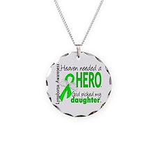 Lymphoma HeavenNeededHero1 Necklace