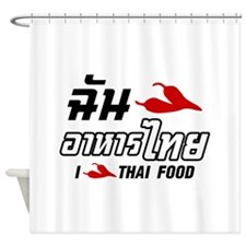 I Chili (Love) Thai Food Shower Curtain