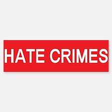 stop hate crimes Bumper Bumper Bumper Sticker