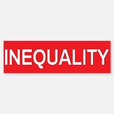stop inequality Bumper Bumper Bumper Sticker
