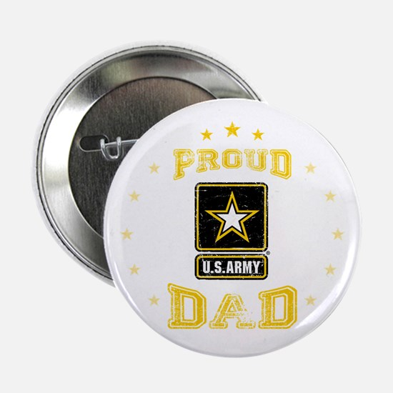 """US Army proud Dad 2.25"""" Button"""