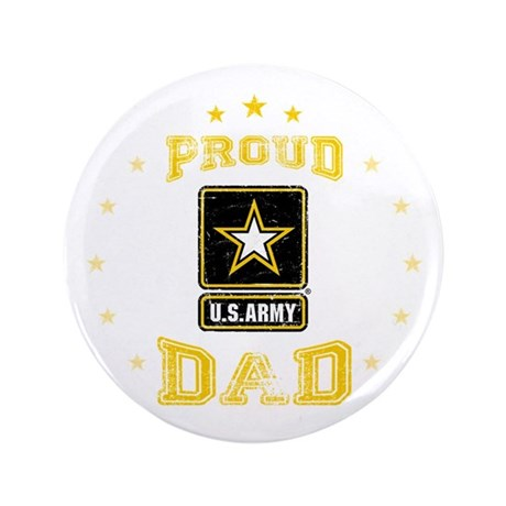 """US Army proud Dad 3.5"""" Button"""
