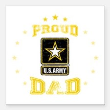 "US Army proud Dad Square Car Magnet 3"" x 3"""