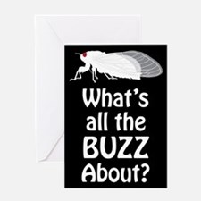Cicada: Whats the BUZZ About? Greeting Card