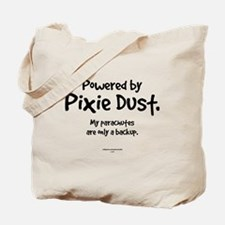 Powered by Pixie Dust Tote Bag