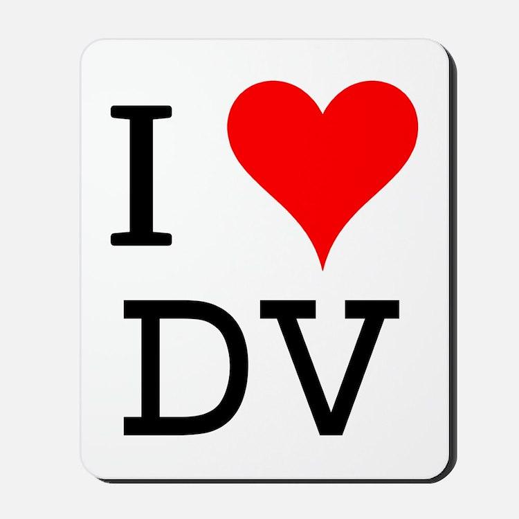 I Love DV Mousepad
