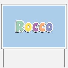 Rocco Spring14 Yard Sign