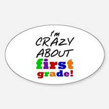 Crazy About First Grade Decal