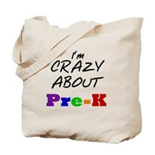 Crazy About Pre-K Tote Bag