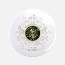 """US Army Seal proud girlfriend 3.5"""" Button"""