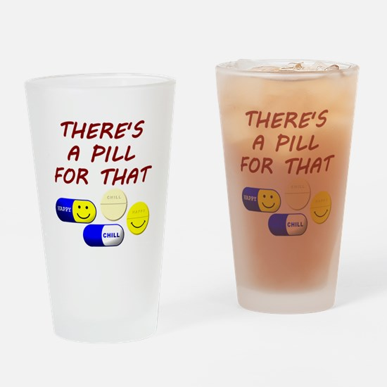 There's A Pill For That Drinking Glass