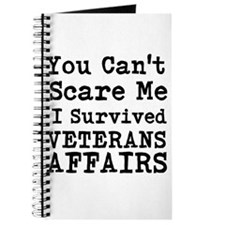 You Cant Scare Me I Survived Veterans Affairs Jour