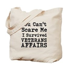 You Cant Scare Me I Survived Veterans Affairs Tote