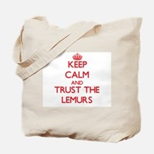 Keep calm and Trust the Lemurs Tote Bag