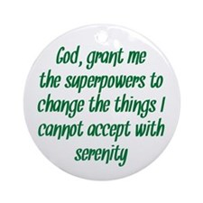 Better Serenity Prayer Ornament (Round)