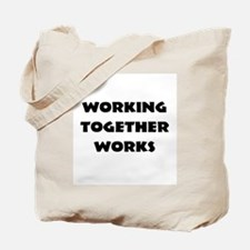 Teamwork inspiration Tote Bag