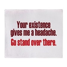 Headache Existence Throw Blanket