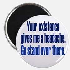 Headache Existence Magnets