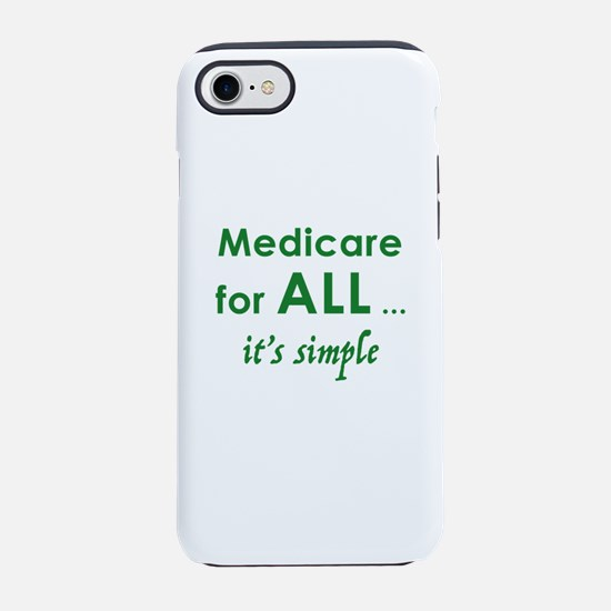 Medicare for all - dark iPhone 7 Tough Case