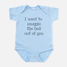 I Want to Snuggle You Infant Bodysuit