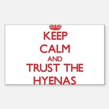 Keep calm and Trust the Hyenas Decal