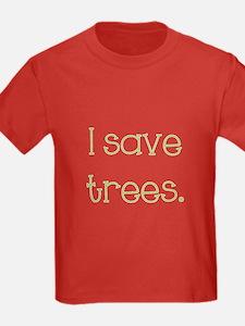 I Save Trees T