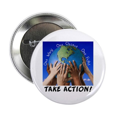 """Take Action 2.25"""" Button (10 pack)"""