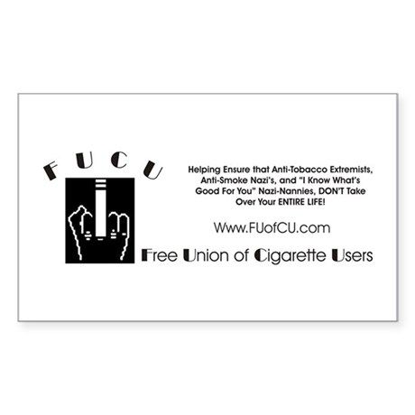 F.U.C.U. Sticker - Pro Smokers Rights