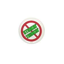 No Stinkin Thinkin Mini Button (10 pack)