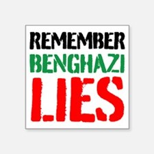 Remember Benghazi Lies Sticker