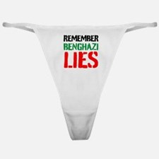 Remember Benghazi Lies Classic Thong