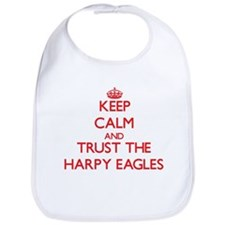 Keep calm and Trust the Harpy Eagles Bib