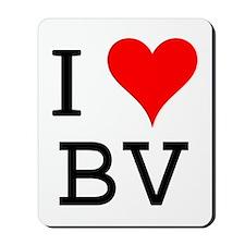 I Love BV Mousepad