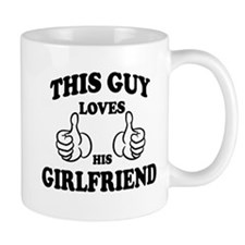 This Guy Loves His GirlFriend Mugs