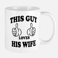 This Guy Loves His Wife Mugs