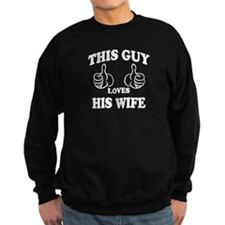 This Guy Loves His Wife Sweatshirt