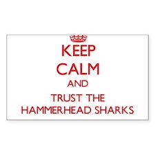 Keep calm and Trust the Hammerhead Sharks Decal