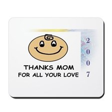 THANKS MOM FOR ALL YOUR LOVE   Mousepad