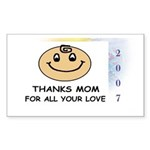 THANKS MOM FOR ALL YOUR LOVE Sticker (Rectangula