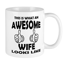 Awesome Wife Looks Like Mugs