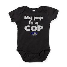 my pop the cop Baby Bodysuit