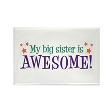 My Big Sister is Awesome Rectangle Magnet