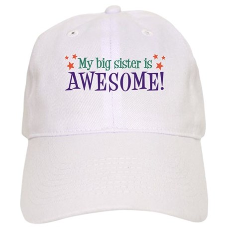 My Big Sister is Awesome Cap